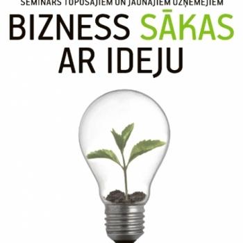 Bizness sākas ar ideju