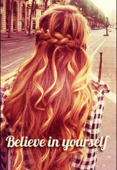 [Be]lieve in [you]rself ♥ ; 33